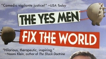Clip 1. Introduction to the Yes Men from film The Yes Men Fix the World